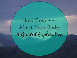 how emotions affect your body