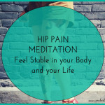 Hip Pain Healing: Feel Stable in your Body and Life