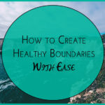 create healthy boundaries