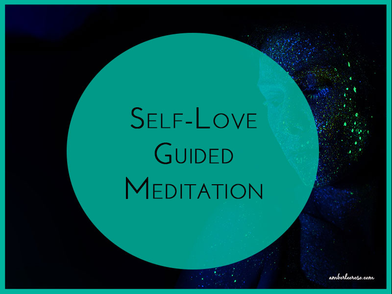 self love guided meditation